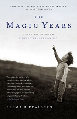 Image for The Magic Years: Understanding and Handling the Problems of Early Childhood