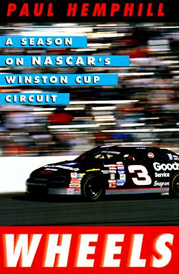 Image for Wheels: A Season on Nascar's Winston Cup Circuit