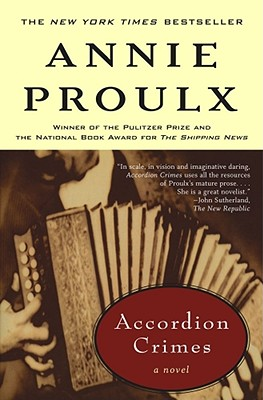Accordion Crimes, Proulx, Annie