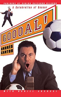 Goooal: A Celebration Of Soccer, Cantor, Andreas