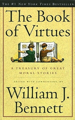 Image for BOOK OF VIRTUES A TREASURY OF GREAT MORAL STORIES