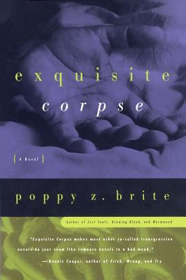 Exquisite Corpse, Poppy Z. Brite