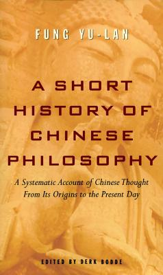 A Short History of Chinese Philosophy, Fung, Yu-lan