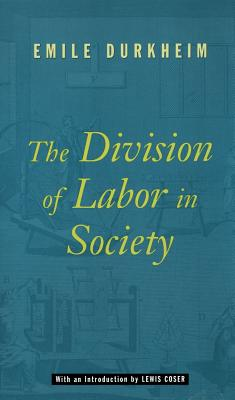 Image for Division of Labor in Society, The