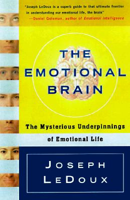 Image for The Emotional Brain: The Mysterious Underpinnings of Emotional Life