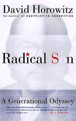 Radical Son: A Generational Odyssey, Horowitz, David