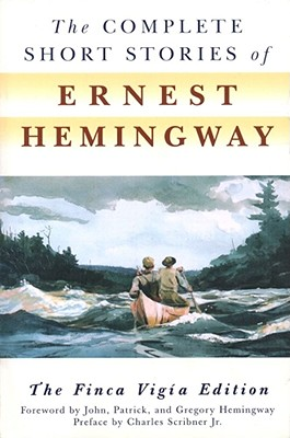 Image for The Complete Short Stories of Ernest Hemingway: The Finca Vigia Edition