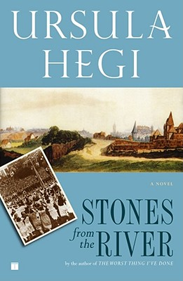 Stones from the River, Hegi, Ursula