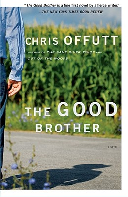 The Good Brother, Chris Offutt