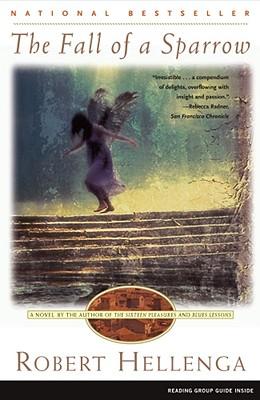 The Fall of a Sparrow, Hellenga, Robert