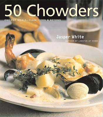 Image for 50 Chowders: 50 Chowders