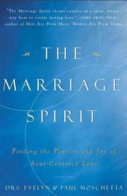 MARRIAGE SPIRIT, EVELYN MOSCHETTA