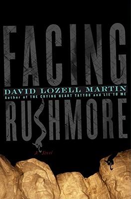 Facing Rushmore, Martin, David Lozell