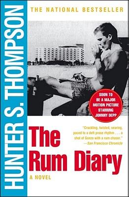 The Rum Diary : A Novel, Hunter S. Thompson