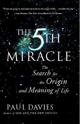 Image for The FIFTH MIRACLE: The Search for the Origin and Meaning of Life