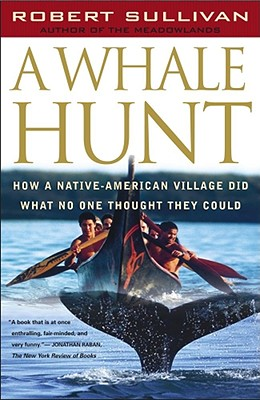 Image for A Whale Hunt: How a Native-American Village Did What No One Thought It Could