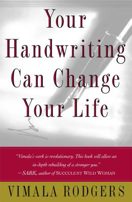 Your Handwriting Can Change Your Life!, Vimala Rodgers