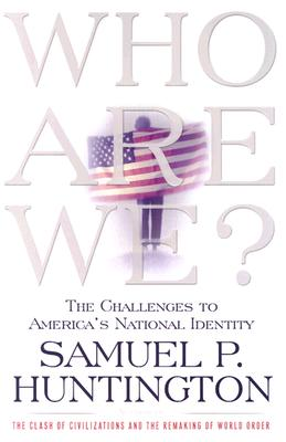 Image for Who Are We: The Challenges to America's National Identity