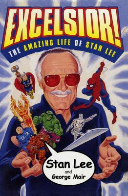 Image for Excelsior! The Amazing Life Of Stan Lee