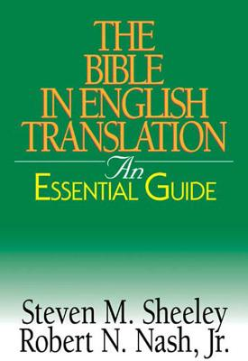 The Bible in English Translation: An Essential Guide (Essential Guide (Abingdon Press))
