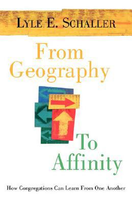 Image for From Geography to Affinity: How Congregations Can Learn From One Another
