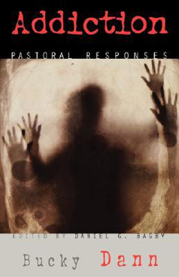 Image for Addiction: Pastoral Responses