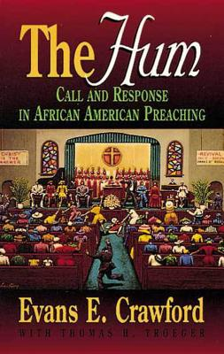 Image for The Hum: Call and Response in African American Preaching (Abingdon Preacher's Library)