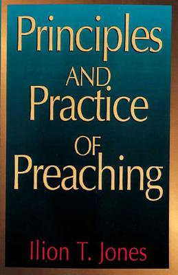 Image for Principles and Practice of Preaching