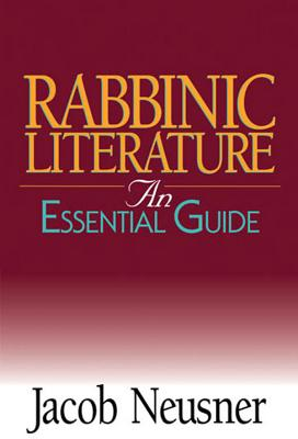 Image for Rabbinic Literature: An Essential Guide (Abingdon Essential Guides)