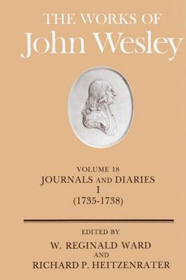 Image for The Works of John Wesley Volume 18: Journal and Diaries I (1735-1738)