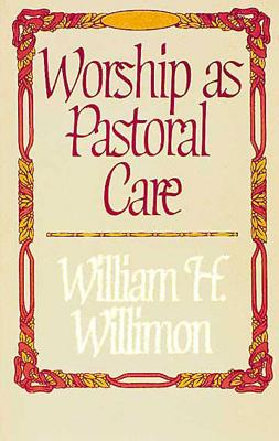 Image for WORSHIP AS PASTORAL CARE