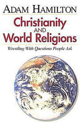 Image for Christianity and World Religions: Wrestling With Questions People Ask, Participant's Book