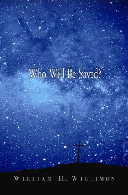 Image for Who Will Be Saved?