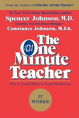 Image for One Minute Teacher : How to Teach Others to Teach Themselves