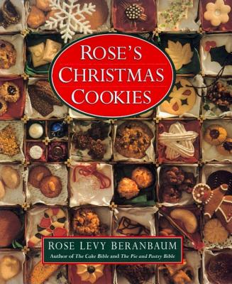 Rose's Christmas Cookies, Beranbaum, Rose Levy