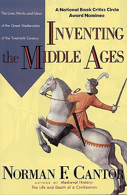 Image for INVENTING THE MIDDLE AGES