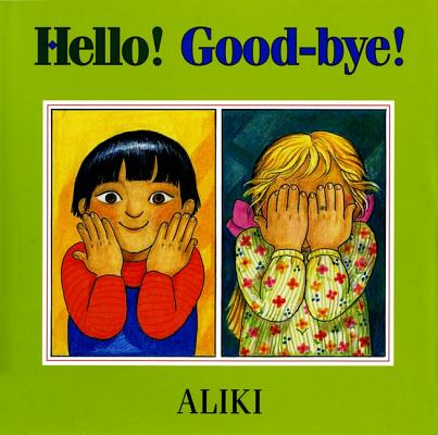 Image for Hello! Good-Bye!
