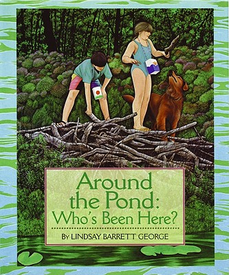 Image for Around the Pond: Who's Been Here?