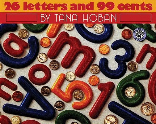 Image for 26 Letters and 99 Cents (Mulberry Books)
