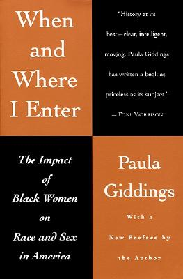 Image for When and Where I Enter: The Impact of Black Women on Race and Sex in America