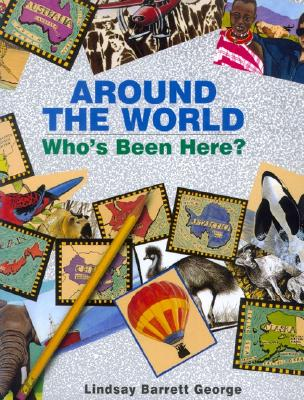 Around the World: Who's Been Here?, George, Lindsay Barrett