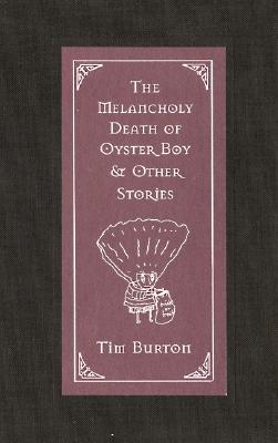 Image for MELANCHOLY DEATH OF OYSTER BOY & OTHER STORIES, THE