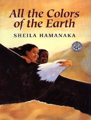 All the Colors of the Earth (Mulberry Books), Hamanaka, Sheila