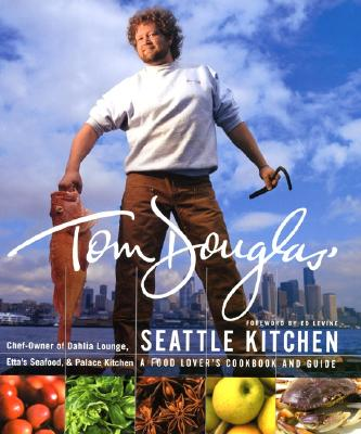 Image for Tom Douglas' Seattle Kitchen