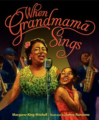 WHEN GRANDMAMA SINGS, MITCHELL, MARGAREE KING