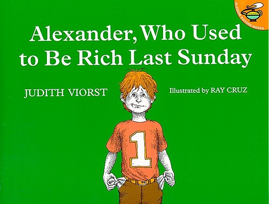 "Image for ""Alexander, Who Used to Be Rich Last Sunday"""