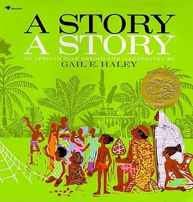 A Story, a Story, Gail E. Haley