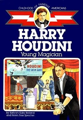 Harry Houdini: Young Magician, Borland, Kathryn Kilby;Speicher, Helen Ross