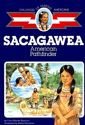 Image for Sacagawea: American Pathfinder (Childhood Of Famous Americans)