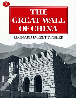 The Great Wall Of China (Aladdin Picture Books), Leonard Everett Fisher